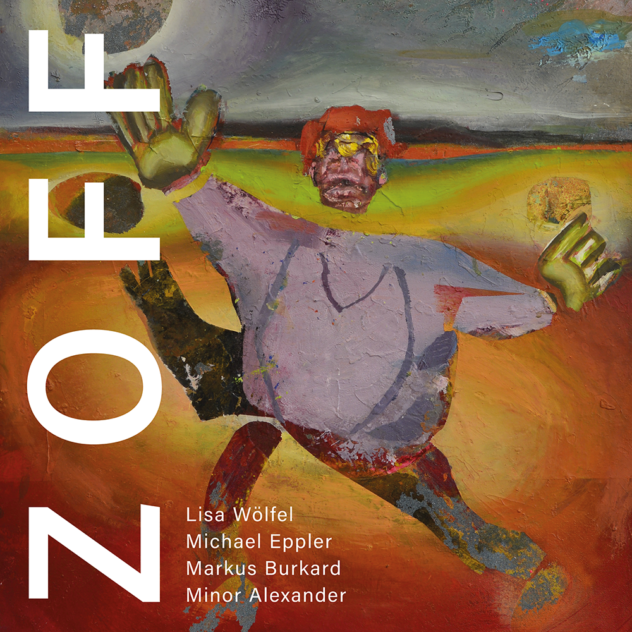 Katalogcover ZOFF zur Vernissage der 4 Künstler Michael Eppler (Leipzig), Minor Alexander (Berlin), Markus Burkard (Nürnberg) und die Lisa Wölfel (Haßfurt/Leipzig)